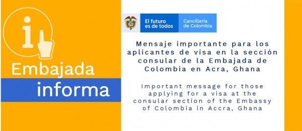 Mensaje importante para los aplicantes de visa en la sección consular de la Embajada de Colombia en Acra, Ghana